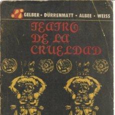Libros de segunda mano: TEATRO DE LA CRUELDAD. INSTITUTO DEL LIBRO. LA HABANA. CUBA. 1967. Lote 50829532