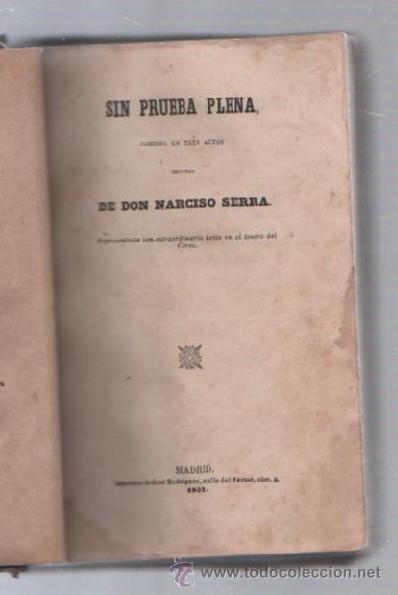 Libros de segunda mano: COMEDIAS. VARIAS OBRAS DE VARIOS AUTORES RECOGIDAS EN ESTE TOMO. IMP. JOSE RODRIGUEZ, MADRID. LEER - Foto 16 - 50930001