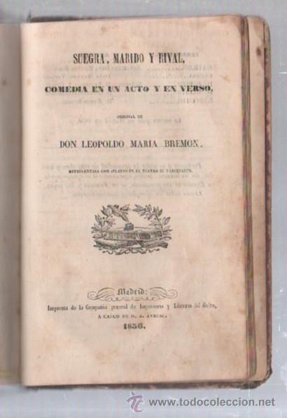 Libros de segunda mano: COMEDIAS. VARIAS OBRAS DE VARIOS AUTORES RECOGIDAS EN ESTE TOMO. IMP. JOSE RODRIGUEZ, MADRID. LEER - Foto 18 - 50930001