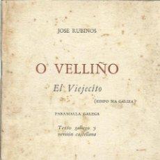 Libros de segunda mano: O VELLIÑO. JOSÉ RUBINOS. DEDICADO POR AUTOR. LA HABANA. CUBA. 1961. Lote 50955892