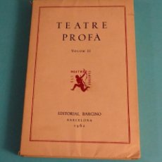 Libros de segunda mano: TEATRE PROFÀ. A CURA DE JOSEP ROMEU. VOLUM II.. Lote 51005830