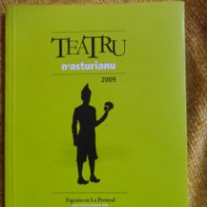 Libros de segunda mano: TEATRO N'ASTURIANU 2009: FIGENIA EN LA PERUYAL. L'ENCIERRU. CAMBIU RADICAL. RUSTICA CON SOLAPA. 91 P. Lote 51021945