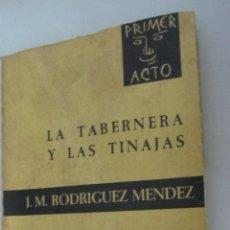 Libros de segunda mano: LA TABERNERA Y LAS TINAJA DE J.M RODRÍGUEZ MÉNDEZ (DEDICATORIA Y FIRMA DEL AUTOR). Lote 51143646