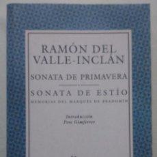 Libros de segunda mano: SONATA DE PRIMAVERA. SONATA DE ESTILO - RAMÓN DEL VALLE INCLÁN -. Lote 51393959