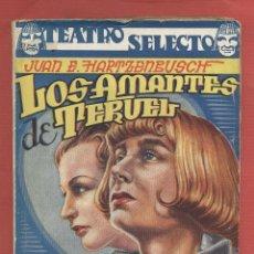 Libros de segunda mano: LOS AMANTES DE TERUEL-JUAN EUGENIO HARTZENBUSCH-DRAMA EN CUATRO ACTOS-144 PAGINAS-LTEA554 . Lote 51592001
