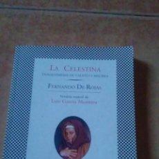 Libros de segunda mano: LA CELESTINA - TRAGICOMEDIA DE CALISTO Y MELIBEA DE FERNANDO ROJAS. Lote 51667376
