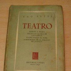 Libros de segunda mano: UGO BETTI. TEATRO. RM71550. . Lote 51733532
