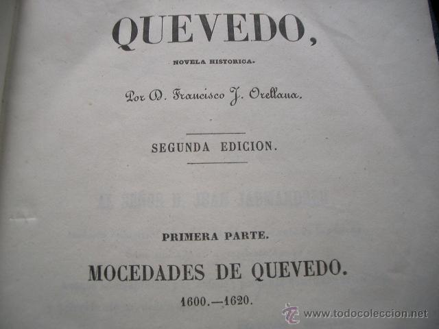 Libros de segunda mano: Quevedo,. Mocedades de Quevedo . D. Francisco J. Orellana.1860 Segunda edición. numerosas litografia - Foto 19 - 51735429