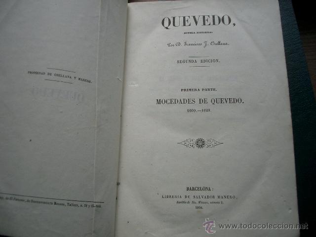 Libros de segunda mano: Quevedo,. Mocedades de Quevedo . D. Francisco J. Orellana.1860 Segunda edición. numerosas litografia - Foto 23 - 51735429
