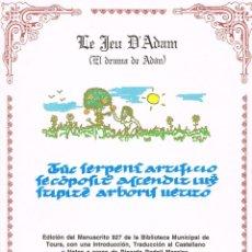 Libros de segunda mano: LE JEU D'ADAM. EL DRAMA DE ADÁN - LITERATURA MEDIEVAL - MALAGA, 1994 - EDICIÓN BILINGÜE. Lote 52348144
