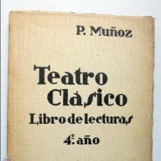 Libros de segunda mano: TEATRO CLASICO--LIBRO DE LECTURA 4º CURSO. Lote 52362265