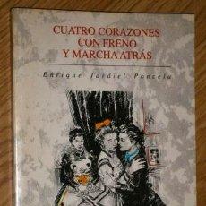 Libros de segunda mano: CUATRO CORAZONES CON FRENO Y MARCHA ATRÁS POR ENRIQUE JARDIEL PONCELA DE VICENS VIVES BARCELONA 1993. Lote 52414698