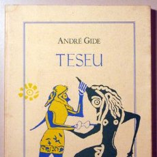 Libros de segunda mano: GIDE, ANDRÉ - TESEU - BARCELONA 1985. Lote 52404281