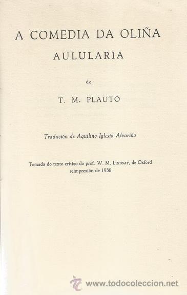 Libros de segunda mano: T. M. PLAUTO. A comedia da oliña. Aulularia. RM71906. - Foto 3 - 52550352