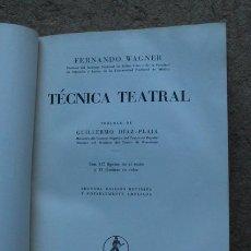 Libros de segunda mano: TÉCNICA TEATRAL. WAGNER (FERNANDO) BARCELONA, LABOR, 1959.. Lote 52702673