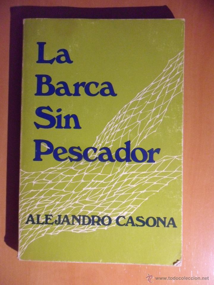 LA BARCA SIN PESCADOR. ALEJANDRO CASONA. OXFORD UNIVERSITY PRESS, NEW YORK, 1979. RUSTICA. 122 PAGIN (Libros de Segunda Mano (posteriores a 1936) - Literatura - Teatro)