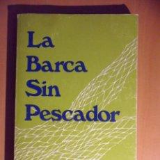 Libros de segunda mano: LA BARCA SIN PESCADOR. ALEJANDRO CASONA. OXFORD UNIVERSITY PRESS, NEW YORK, 1979. RUSTICA. 122 PAGIN. Lote 52742156