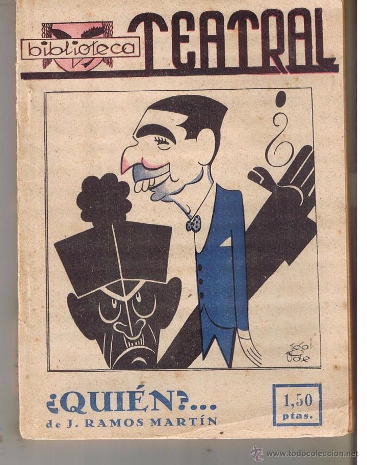 ¿ QUIÉN ? . . . DE J. RAMOS MARTÍN. TEATRAL Nº 5. (P/D21) (Libros de Segunda Mano (posteriores a 1936) - Literatura - Teatro)