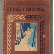 Libros de segunda mano: DEL BRAZO Y POR LA CALLE. Nº 93. ARMANDO MOOCK. BIBLIOTECA TEATRAL Nº 93. (P/D21). Lote 52867528