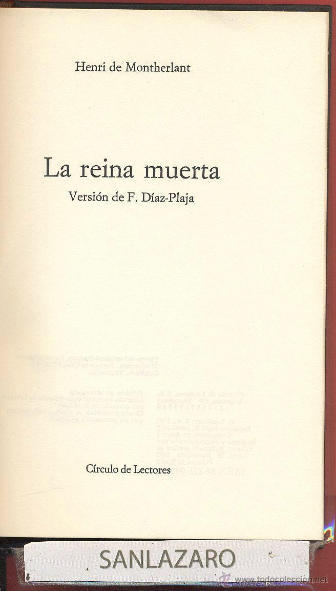 PEQUEÑO TESORO LA REINA MUERTA HENRI DE MONTHERLANT AÑO1973 116PAG EDIT CIRCULO DE LECTORES LTEA682 (Libros de Segunda Mano (posteriores a 1936) - Literatura - Teatro)