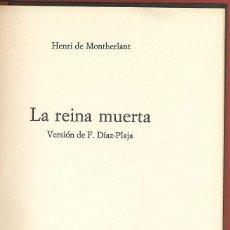 Libros de segunda mano: PEQUEÑO TESORO LA REINA MUERTA HENRI DE MONTHERLANT AÑO1973 116PAG EDIT CIRCULO DE LECTORES LTEA682. Lote 53232313