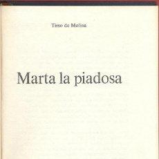 Libros de segunda mano: PEQUEÑO TESORO MARTA LA PIADOSA TIRSO DE MOLINA AÑO1975 143PAG EDIT CIRCULO DE LECTORES LTEA683. Lote 53232395
