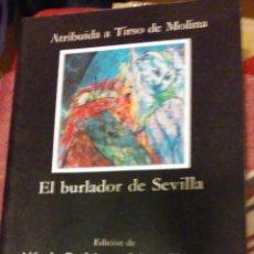 Libros de segunda mano: EL BURLADOR DE SEVILLA, ATRIBUIDA A TIRSO DE MOLINA. Lote 53247591