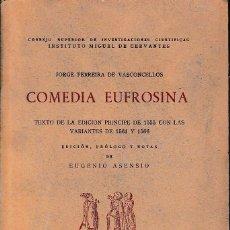 Libros de segunda mano: COMEDIA EUFROSINA (FERREIRA DE VASCONCELLOS, ED. DE 1951) SIN USAR.. Lote 53392232