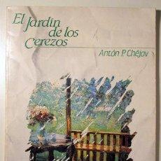 Libros de segunda mano: CHEJOV, ANTÓN P. - EL JARDIN DE LOS CEREZOS - CENTRO DRAMÁTICO NACIONAL 1986 - ILUSTRADO. Lote 53800910