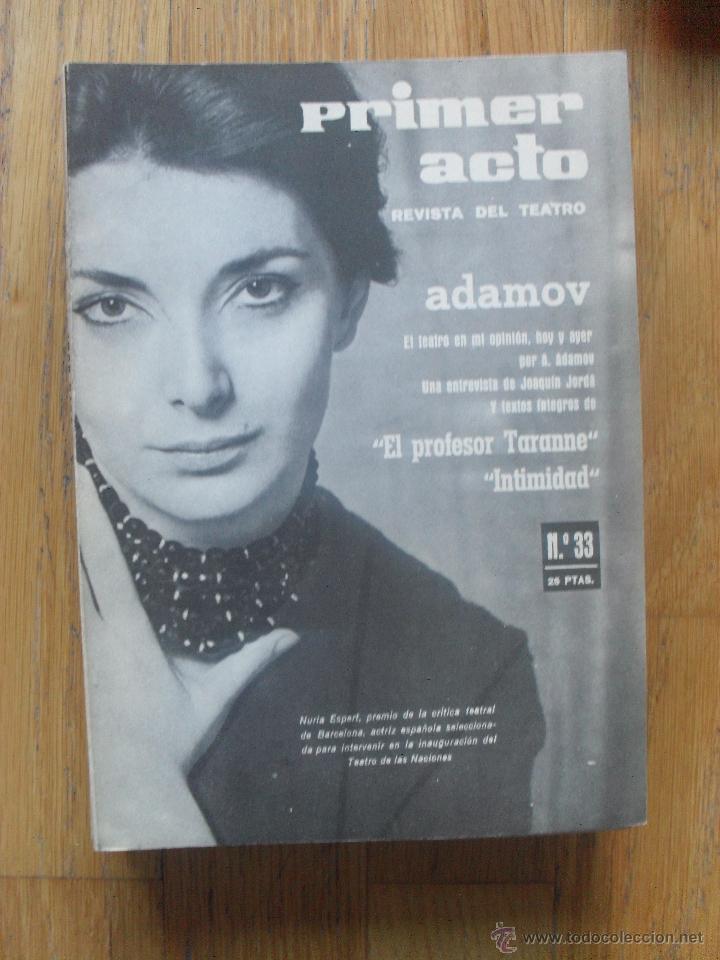 PRIMER ACTO, REVISTA DEL TEATRO, NUMERO 33 (Libros de Segunda Mano (posteriores a 1936) - Literatura - Teatro)