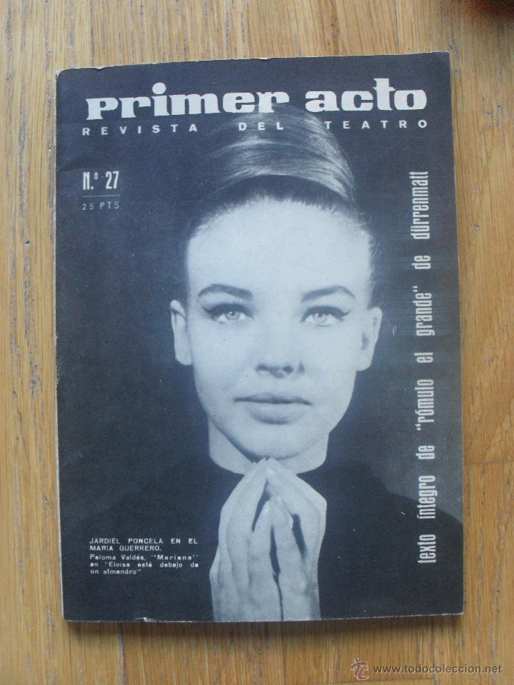 PRIMER ACTO, REVISTA DEL TEATRO, NUMERO 27 (Libros de Segunda Mano (posteriores a 1936) - Literatura - Teatro)