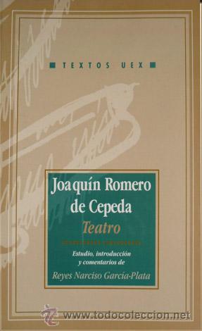 ROMERO DE CEPEDA, JOAQUÍN (1577-1590). TEATRO. [COMEDIA SALVAJE. COMEDIA METAMORFOSEA]. 2000. (Libros de Segunda Mano (posteriores a 1936) - Literatura - Teatro)