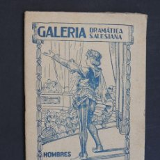 Libros de segunda mano: YO QUIERO SER CÓMICO / GALERIA DRAMATICA SALESIANA - NIÑOS Nº 43 / FLORENTINO LLORENTE 1947. Lote 53767590