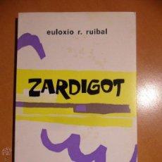 Libros de segunda mano: ZARDIGOT. EULOXIO R. RUIBAL. EDITORIAL GALAXIA 1973. OBRA DE TEATRO EN GALLEGO. RUSTICA CON SOLAPA. . Lote 53771025
