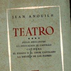 Libros de segunda mano: JEAN ANOUILH : TEATRO IV (LOSADA, 1962) . Lote 53810479