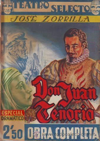 ZORRILLA, JOSÉ: DON JUAN TENORIO. BARCELONA, TEATRO SELECTO (Libros de Segunda Mano (posteriores a 1936) - Literatura - Teatro)