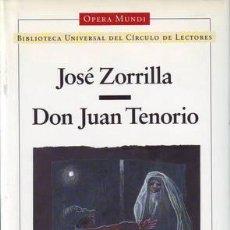 Libros de segunda mano: ZORRILLA, JOSÉ: DON JUAN TENORIO.. Lote 54235248