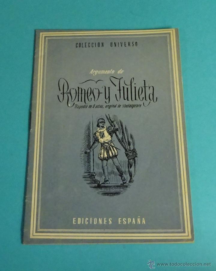 ARGUMENTO DE ROMEO Y JULIETA. COLECCIÓN UNIVERSO (Libros de Segunda Mano (posteriores a 1936) - Literatura - Teatro)