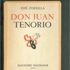 Libros de segunda mano: DON JUAN TENORIO. JOSÉ ZORRILLA. Lote 54335909