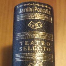 Libros de segunda mano: ENRIQUE JARDIEL PONCELA. TEATRO SELECTO.. Lote 54341640