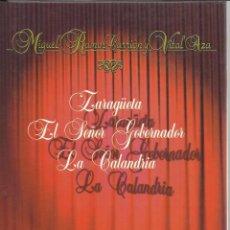 Libros de segunda mano: ZARAGÜETA. EL SEÑOR GOBERNADOR. LA CALANDRIA. MIGUEL RAMOS CARRIÓN Y VITAL AZA.ED.RUEDA. MADRID.2004. Lote 54365965