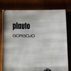 Libros de segunda mano: PLAUTO. GORGOJO. Lote 54469018