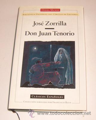 JOSÉ ZORRILLA. DON JUAN TENORIO. RM73332. (Libros de Segunda Mano (posteriores a 1936) - Literatura - Teatro)