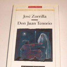 Libros de segunda mano: JOSÉ ZORRILLA. DON JUAN TENORIO. RM73332. . Lote 54571473