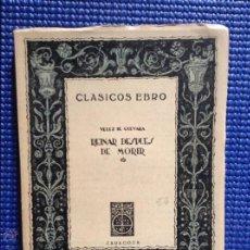 Libros de segunda mano: REINAR DESPUES DE MORIR VELEZ DE GUEVARA 1944. Lote 54592497