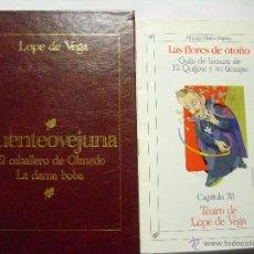 Libros de segunda mano: FUENTEOVEJUNA / EL CABALLERO DE OLMEDO / LA DAMA BOBA: LOPE DE VEGA + MINI-FASCÍCULO, 2004. ¡NUEVO!. Lote 54592708