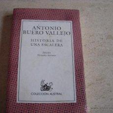 Libros de segunda mano: HISTORIA DE UNA ESCALERA, ANTONIO BUERO VALLEJO. Lote 54703937
