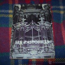 Libros de segunda mano: ELS PASTORELLS.DRAMA POPULAR DEL NAIXEMENT DEL SALVADOR. ANÒNIM.1973.ED. NURA. MENORCA. UNA JOIA!!!!. Lote 54715883