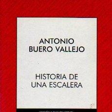 Libros de segunda mano: HISTORIA DE UNA ESCALERA - ANTONIO BUERO VALLEJO. EDICIÓN DE VIRTUDES SERRANO. COLECCIÓN AUSTRAL. Lote 71369682