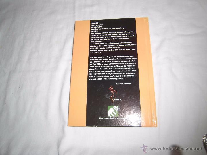 Libros de segunda mano: DON QUIJOTE DE HADI KURICH. AYUNTAMIENTO DE PARLA 2005. TEATRO. - Foto 9 - 54908271